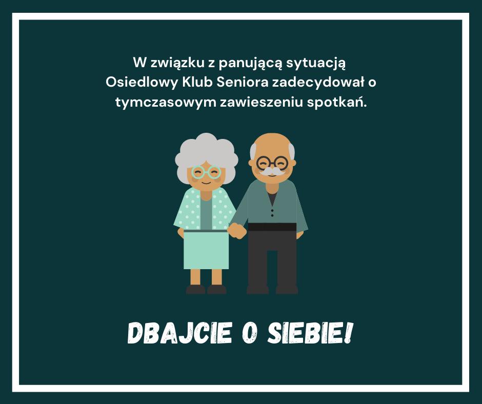 Osiedlowy Klub Seniora tymczasowo zawiesza działalność